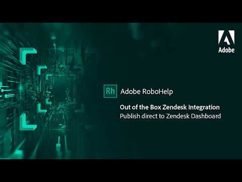 Out of the box support for Zendesk in Adobe RoboHelp
