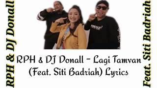 Rph Dj Donall Lagi Tamvan Feat Siti Badriah Audio