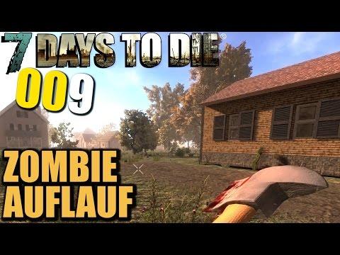 7 Days to Die Alpha 11 German #009 Zombie Auflauf (Let's Play Gameplay Deutsch)