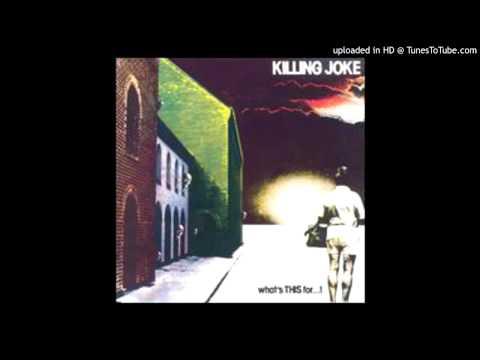 Killing Joke - Exit