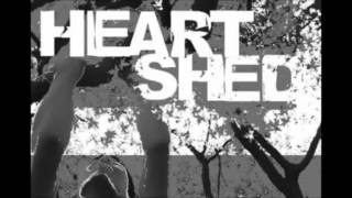 Watch Heart Shed I