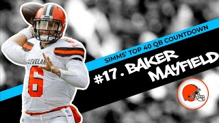 Chris Simms' Top 40 QBs: Baker Mayfield takes No. 17 spot | Chris Simms Unbuttoned | NBC Sports