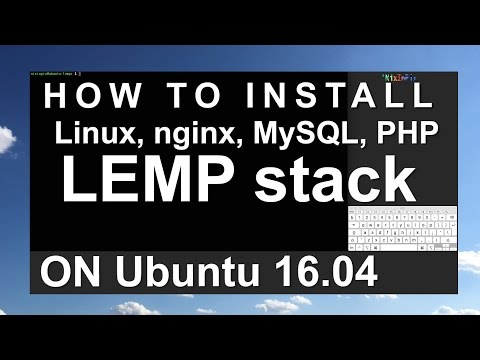 How To Install Linux, Nginx, MySQL, PHP LEMP stack in Ubuntu 16.04