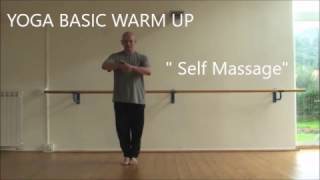SELF MASSAGE - YOGA  BASIC WARM UP