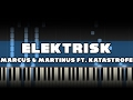 Marcus & Martinus Ft. Katastrofe   Elektrisk Piano Tutorial Synthesia MIDI