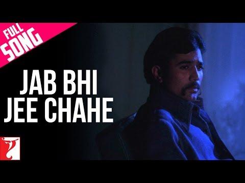 Jab Bhi Jee Chahe - Full Song - Daag