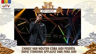 Download lagu Charly Van Houten Coba Jadi Peserta  Dapat Standing Applause [LINTANG ATI ] | THE NEXT DIDI KEMPOT