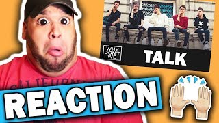 Download Lagu Why Don't We - Talk [REACTION] Gratis STAFABAND