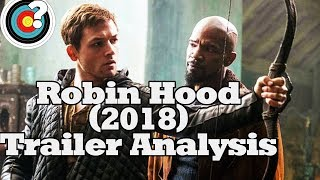Robin Hood (2018) Trailer Analysis