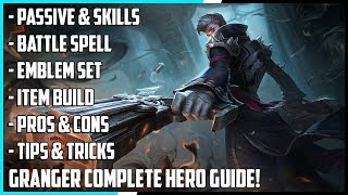 New Hero Granger Complete Guide! Best Build, Spells, Skill Combo, Tips & Tricks | Mobile Legends