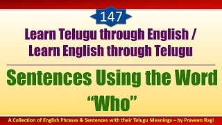 "147 - Spoken Telugu (Advanced Level) Learning Videos - Sentences Using the Word ""Who"""