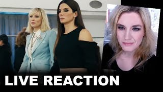 Ocean's 8 Trailer REACTION