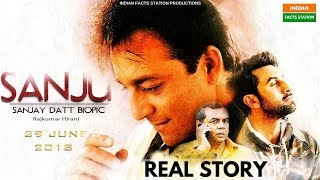 SANJU (2018) REAL STORY | Sanjay Dutt Biography in Hindi | Sanjay Dutt Biopic | Ranbir Kapoor