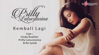 Prilly Latuconsina - Kembali Lagi (Official Studio Video)