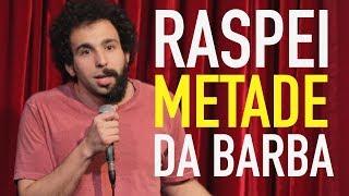 MURILO COUTO - RASPEI METADE DA BARBA E TO BIZARRO