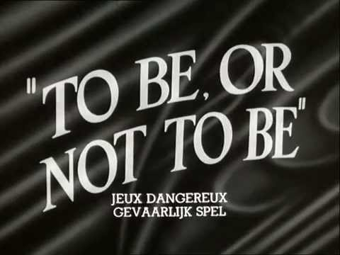 To Be or Not to Be - Jeux dangereux
