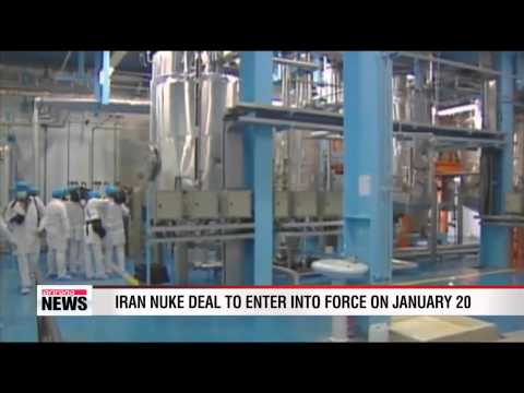Iran nuclear deal to enter into force on January 20