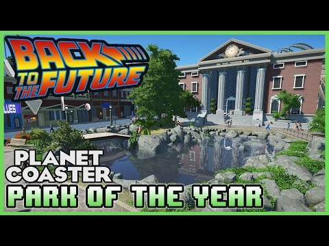 PARK OF THE YEAR!! Back to the Future Trilogy - Park Spotlight 05 #PlanetCoaster