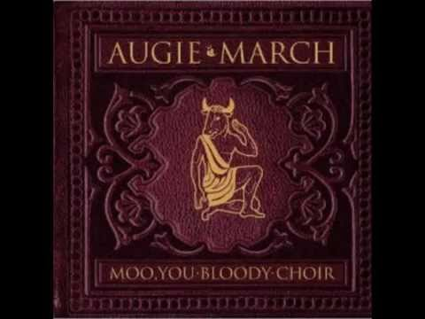 Augie March - Just Passing Through