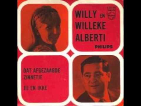 Willy En Willeke Alberti Dat Afgezaagde Zinnetje