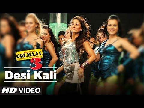 Desi Kali GolMaal 3 Full Song | Kareena Ajay Arshad Tusshar