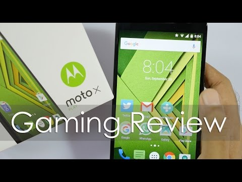 Moto X Play Gaming Review With HD Games