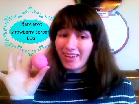 Review Eos Strawberry Sorbet