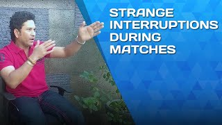 Strange interruptions during a match