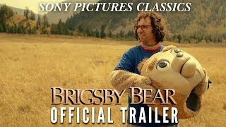 Brigsby Bear |  Official Trailer HD (2017)