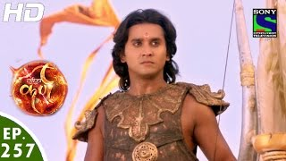 Suryaputra Karn - सूर्यपुत्र कर्ण - Episode 257 - 31st May, 2016