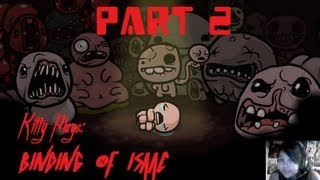 The Binding of Isaac with Kitty - Part 2