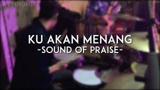 Download Lagu #yydrums - Ku Akan Menang By Sound Of Praise Gratis