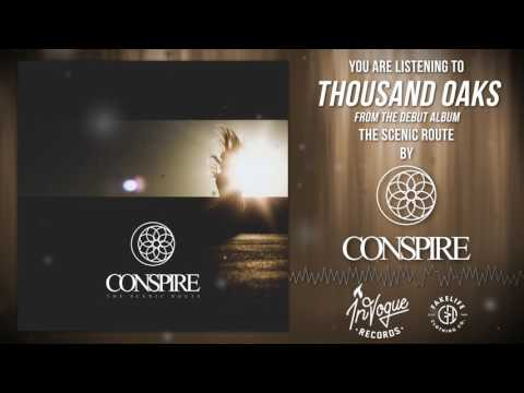Conspire Thousand Oaks music videos 2016