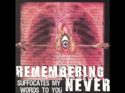 Remembering Never - Words