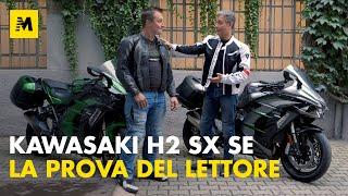 Kawasaki Ninja H2 SX SE, la prova del lettore!