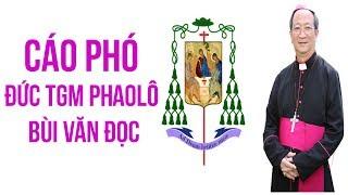 Cáo Phó: Đức Tổng Giám Mục Phaolô Bùi Văn Đọc - Tổng Giáo Phận Sài Gòn Qua Đời