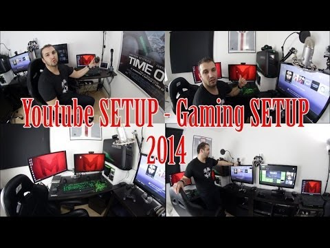 Youtube SETUP  - Gaming SETUP 2014