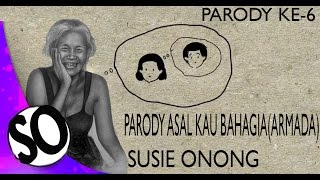 PART 6 (ibu cewek) Bikin Balasan Lagu ASAL KAU  BAHAGIA - ARMADA (PARODY)