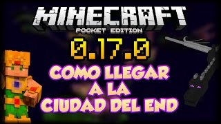 Minecraft PE 0.17.0 - 1.0 Como llegar a la End City o Ciudad del Fin - Comandos Pocket Edition