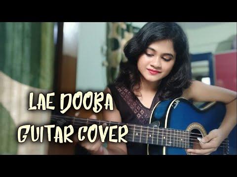 Lae Dooba Guitar Cover ft Sunidhi Chauhan   Parbani Sinha
