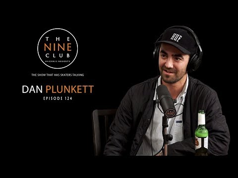 Dan Plunkett | The Nine Club With Chris Roberts - Episode 124