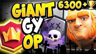 TOP LADDER with BEST GIANT GRAVEYARD DECK! - CLASH ROYALE