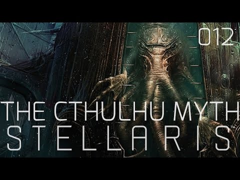 Stellaris - The Cthulhu Myth: The Holy World - 012 - Let's (Role) Play & Survive!