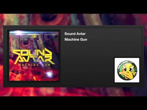 Sound Avtar - Machine Gun