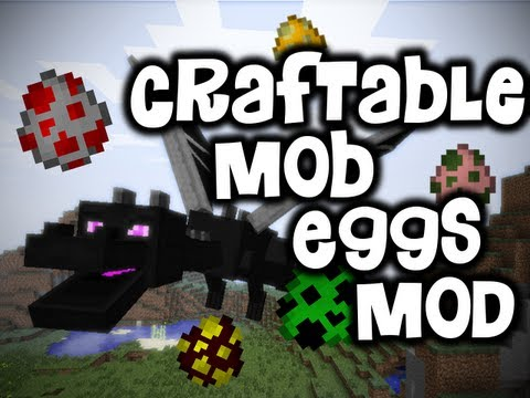Craftable Mob Eggs Mod - SPAWN ENDER DRAGONS IN SURVIVAL! (HD)
