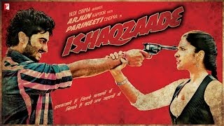 Ishaqzaade - Ishaqzaade - Trailer with English Subtitle