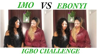 IGBO LANGUAGE CHALLENGE/IMO vs EBONYI ft Sylvia