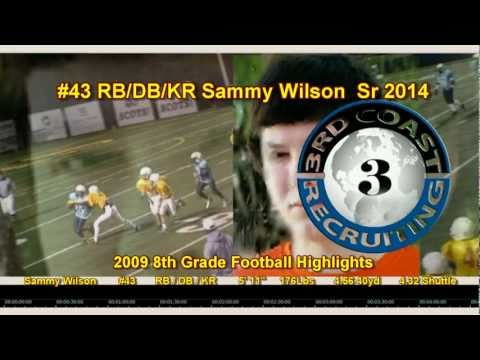 3rd Coast Recruiting - Sammy Wilson - Sr 2014 Football Highlights