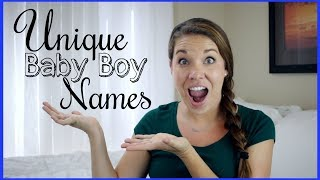 UNIQUE BABY BOY NAMES!! | 2017 & 2018 Names | Days of May | SAHM