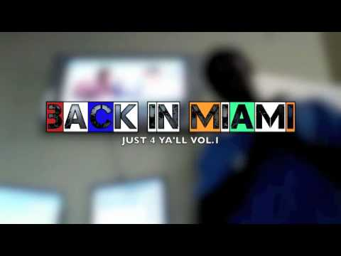 Busta Brown - Back In Miami (Just 4 Yall Preview)